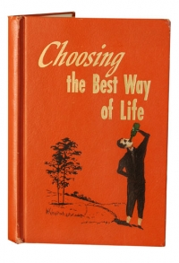 Choosing the Best Way of Life
