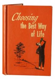 Choosing the Best Way of Life